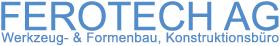 Ferotech AG - Werkzeugbau - Formenbau - Konstruktionsbüro